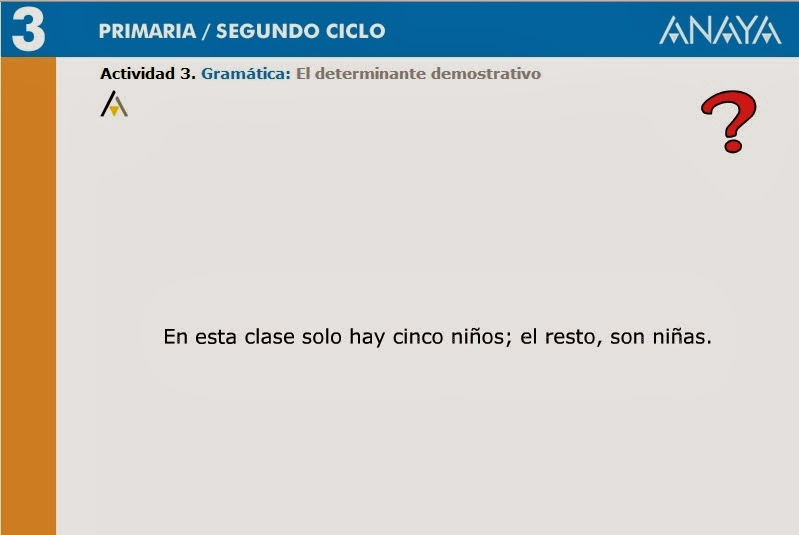 http://centros.edu.xunta.es/ceipcampolongo/intraweb/Recunchos/3/Recursos_didacticos_Anaya_3/datos/02_Lengua/datos/rdi/U08/04.htm