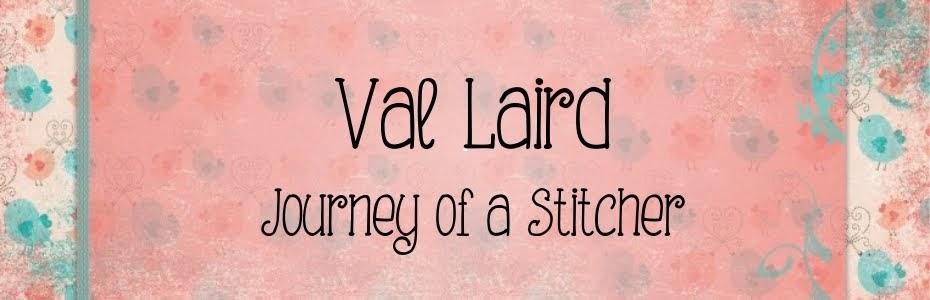 Val Laird Designs - Journey of a Stitcher