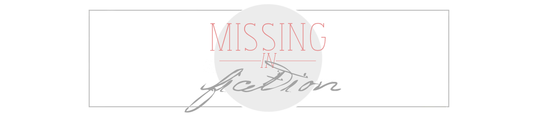 missing in fiction
