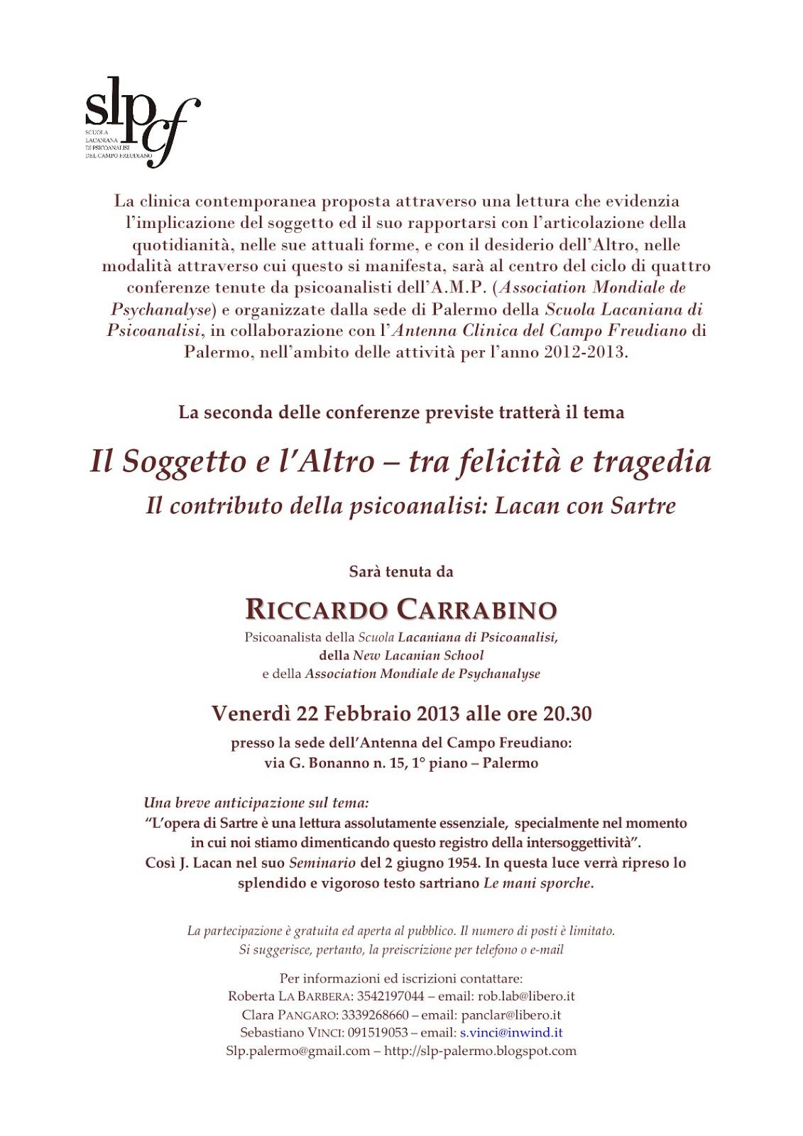 http://2.bp.blogspot.com/-6tUBmJaHf7o/USPaUqHRvGI/AAAAAAAAA3o/0Otfw-3UBJo/s1600/Conferenza+Carrabino+su+Sartre-Lacan.jpg