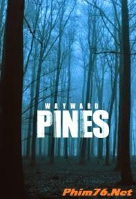 Những Cây Thông Ở Wayward - Wayward Pines