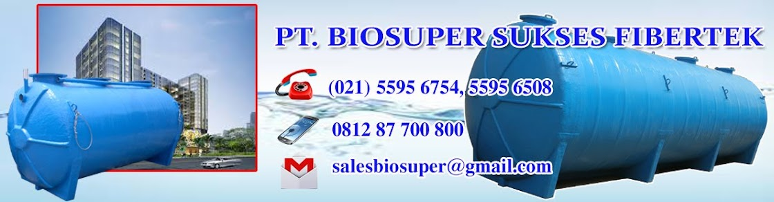 Septic Tank BIOSUPER dan Toilet Portable - David Ong Hp. 0812 87 700 800