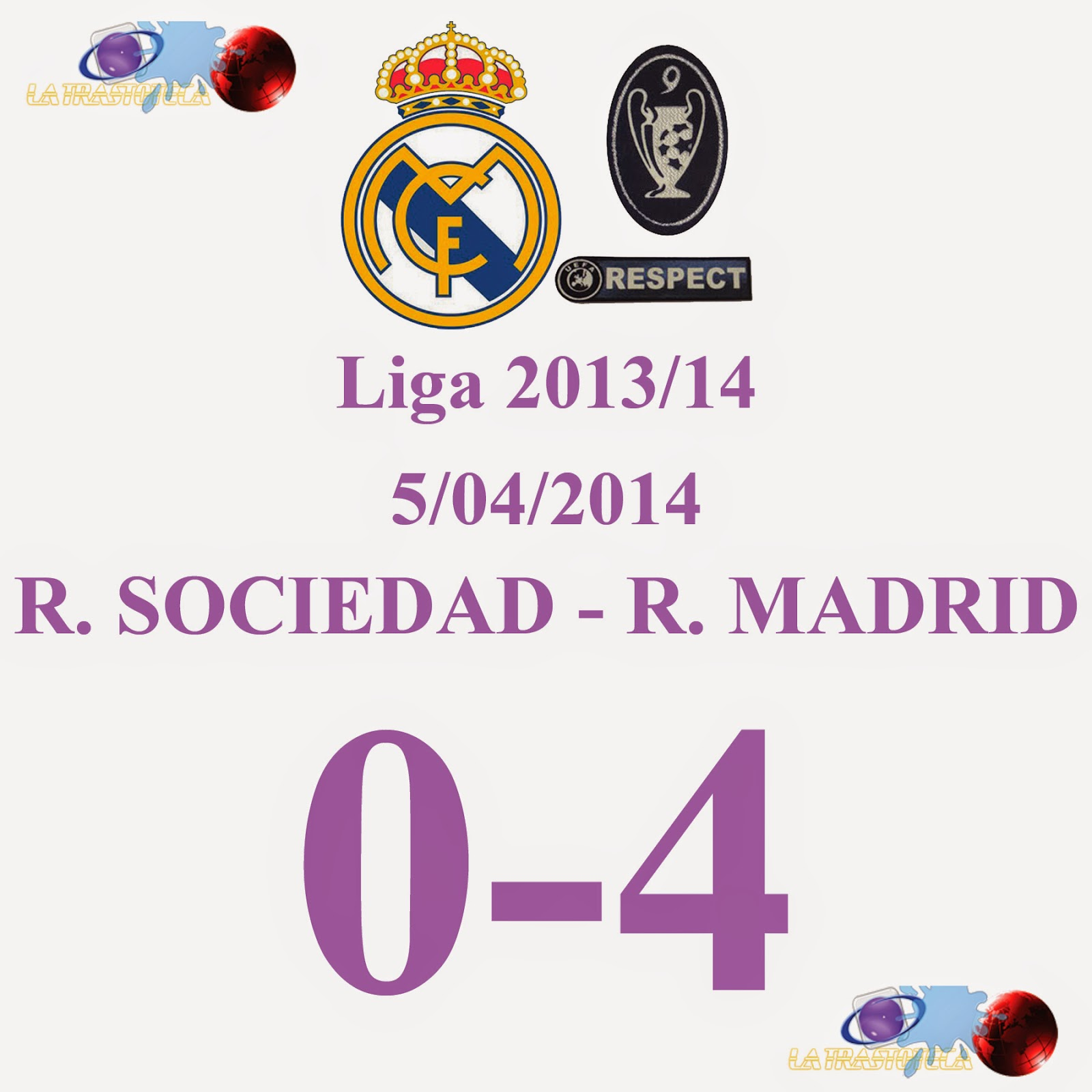 R. SOCIEDAD 0 - 4 REAL MADRID (Jornada 32) - 5/04/2014