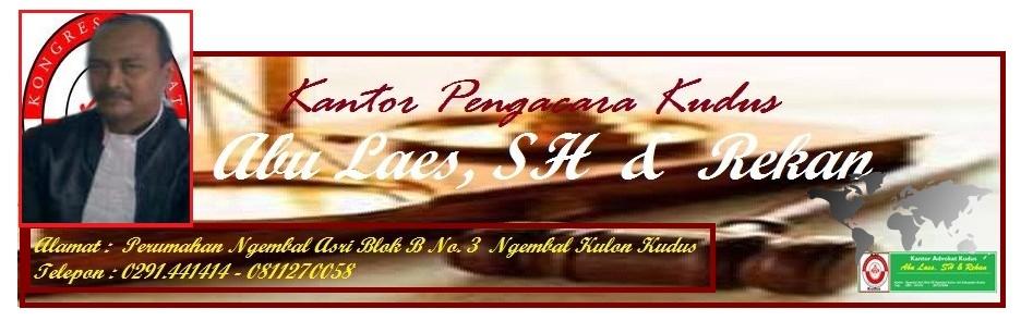 Kantor Pengacara / Advokat di  Kudus
