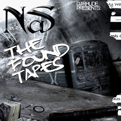 Nas-The_Found_Tapes_(Presented_By_DJ_Rhude)-(Bootleg)-2011