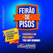 FEIRÃO DE PISOS IDEAL CONSTRUÇÕES