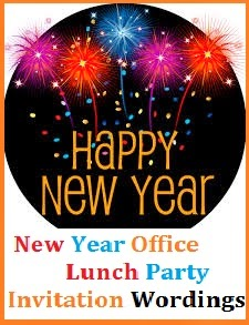Formal New Year Invitation Letter. New Year lunch party invites make a difference to the employees as they are  reflection of company s care for its team members Sample Invitation Wordings