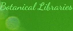Botanical Libraries