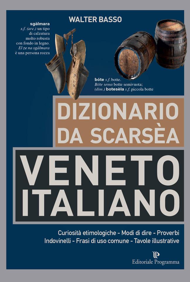 DIZIONARIO VENETO - ITALIANO