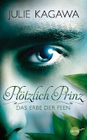 http://www.randomhouse.de/content/edition/covervoila_hires/Kagawa_JPloetzlich_Prinz-Erbe_dFeen1_138922.jpg