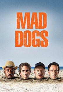 Hội Chó Điên - Mad Dogs