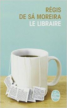Le libraire de Régis de Sa Moreira