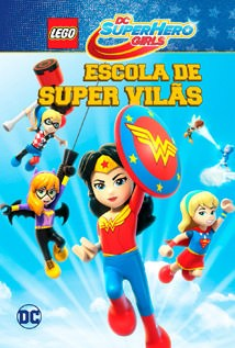 Filme Lego DC Super Hero Girls - Escola de Super Vilãs 2018 Torrent