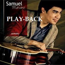 Download - Samuel Mariano - Adorarei -  PlayBack - 2013