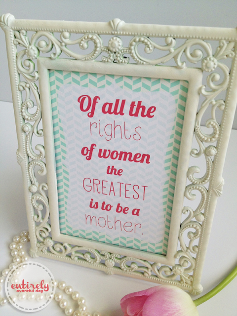 Beautiful thought and print. It's a free printable by entirelyeventfulday.com #mothersday