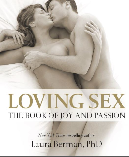 Loving Sex The Book Of Joy And Passion