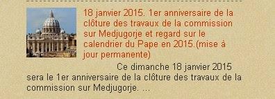 18 janvier 2015. 1er anniversaire de la clôture des travaux de la commission sur Medjugorje et rega