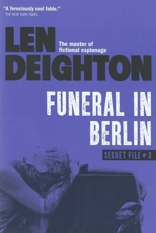Design Len Berlin bitter tea and mystery funeral in berlin len deighton