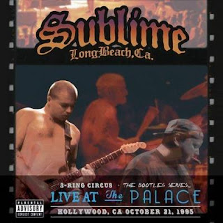 Sublime – 3 Ring Circus (Live At The Palace) (2013)
