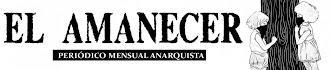"""Periodico Anarquista  """"El Amanecer"""""""