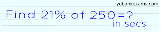 Find 21% of 250=? in secs