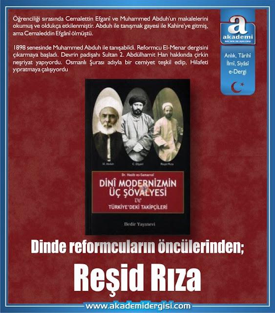 Dinde reformcuların öncülerinden; Reşid Rıza kimdir