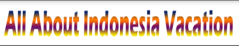 Indonesia Everything | Visit Indonesia | Know Indonesia