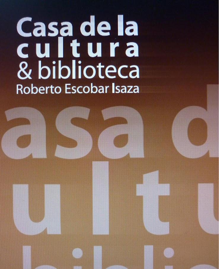 Casa de la Cultura y Biblioteca Roberto Escobar Isaza El Retiro Antioquia