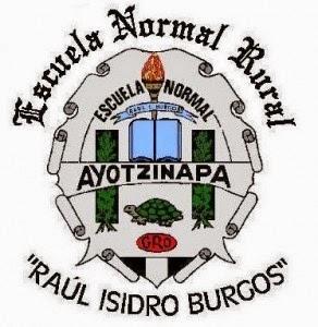 """Escuela Normal Rural """"Raúl Isidro Burgos"""" de Ayotzinapa"""