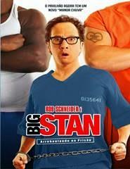 Big Stan Arrebentando Na Prisão Torrent Dublado