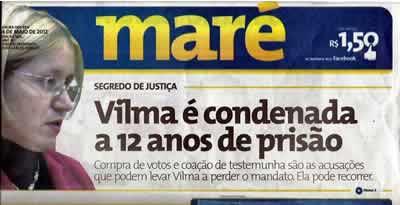 Vilma dos Santos é condenada.