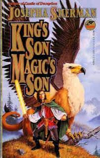 King's Son, Magic's Son by Josepha Sherman