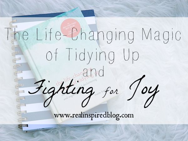 August Review {2015} The Magic of Tidying Up and Fighting for Joy