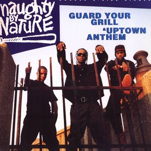 Naughty By Nature – Guard Your Grill / Uptown Anthem (VLS) (1992) (320 kbps)