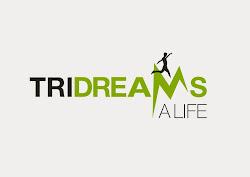 Tridreams a Life