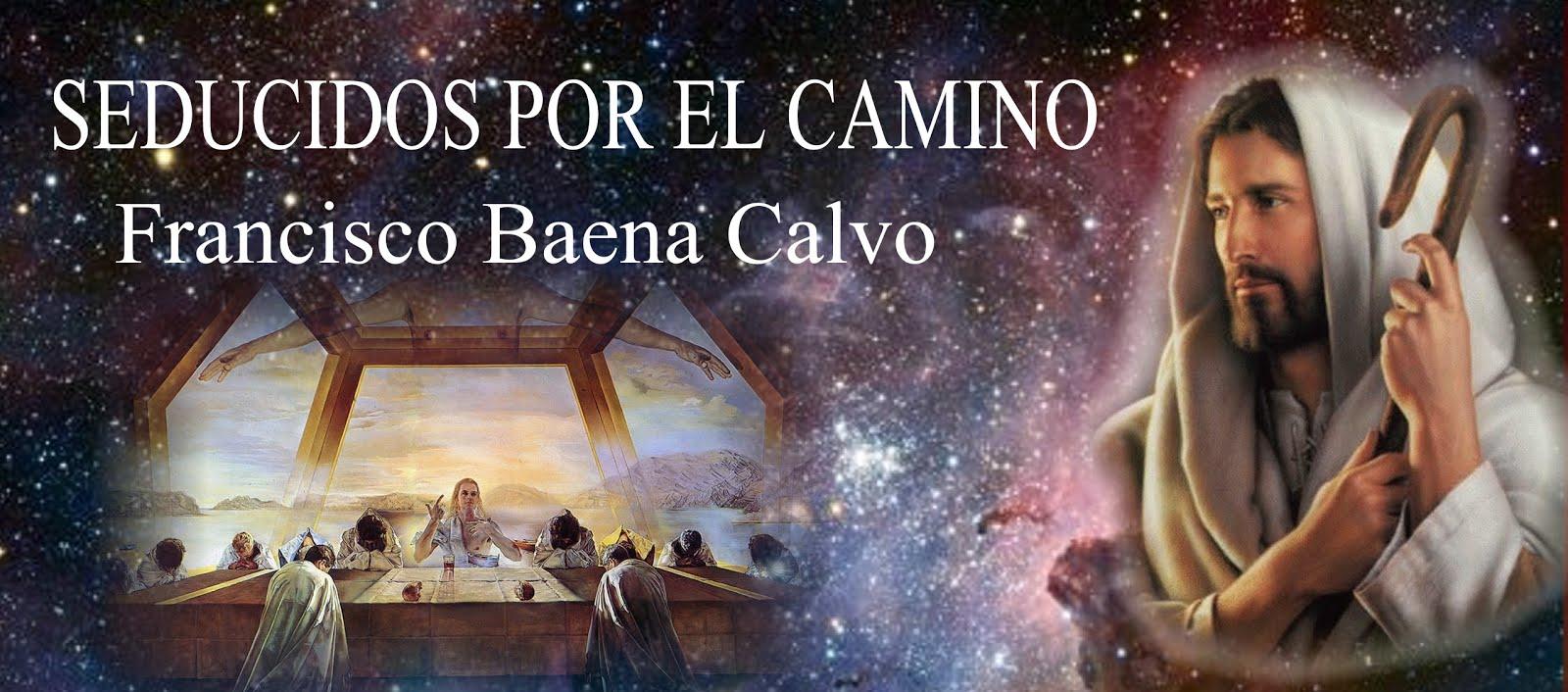 SEDUCIDOS EN EL CAMINO POR JESÚS DE NAZARET