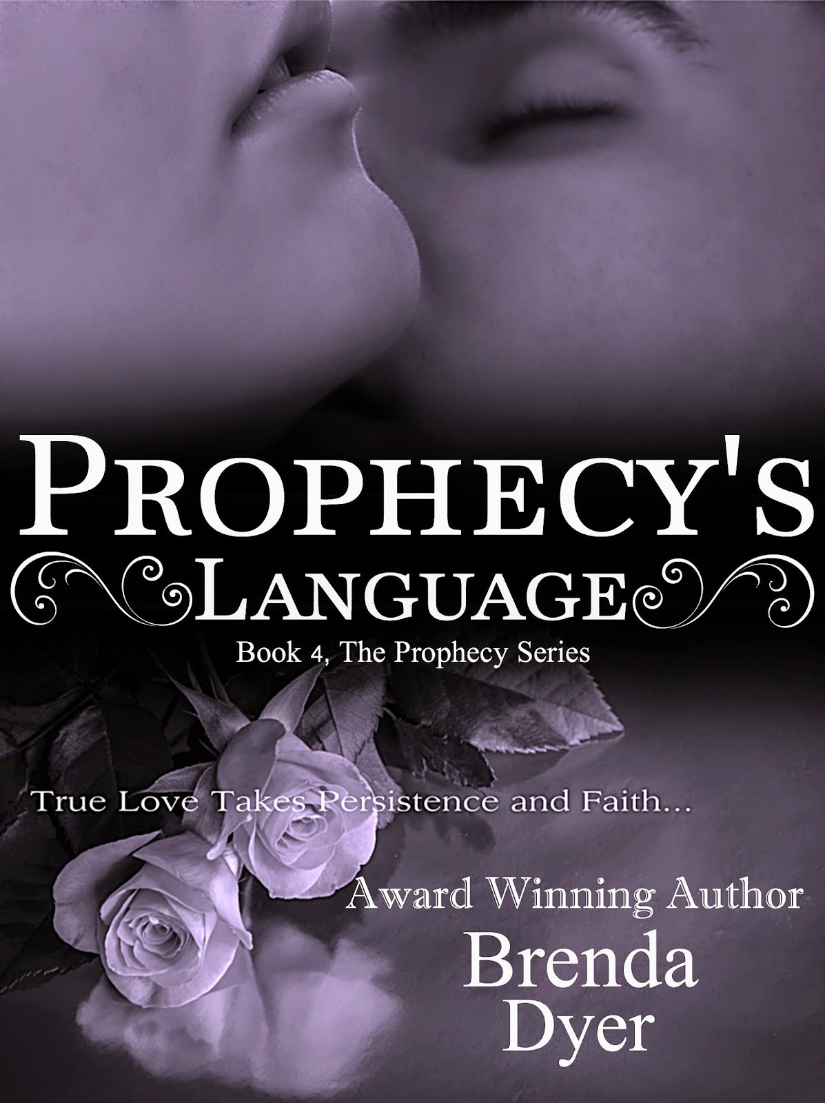 Prophecy's Language, Book #4 in the Prophecy Series