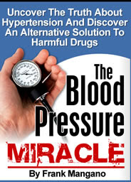 The Blood Pressure Miracle Uncovered!