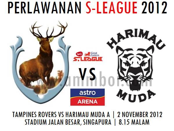 Keputusan Tampines Rovers vs Harimau Muda A 2 November 2012