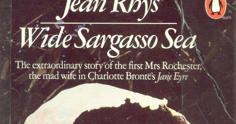 jean rhys wide sargasso sea essay Narrators wide sargasso sea the representation of the doubleness of selfhood in charlotte bronte's jane eyre and jean rhys's wide sargasso sea wide sargasso sea vs jane eyre analysis of the interior architecture of thornfield hall in the light of nightingale's analysis of the victorian country house.