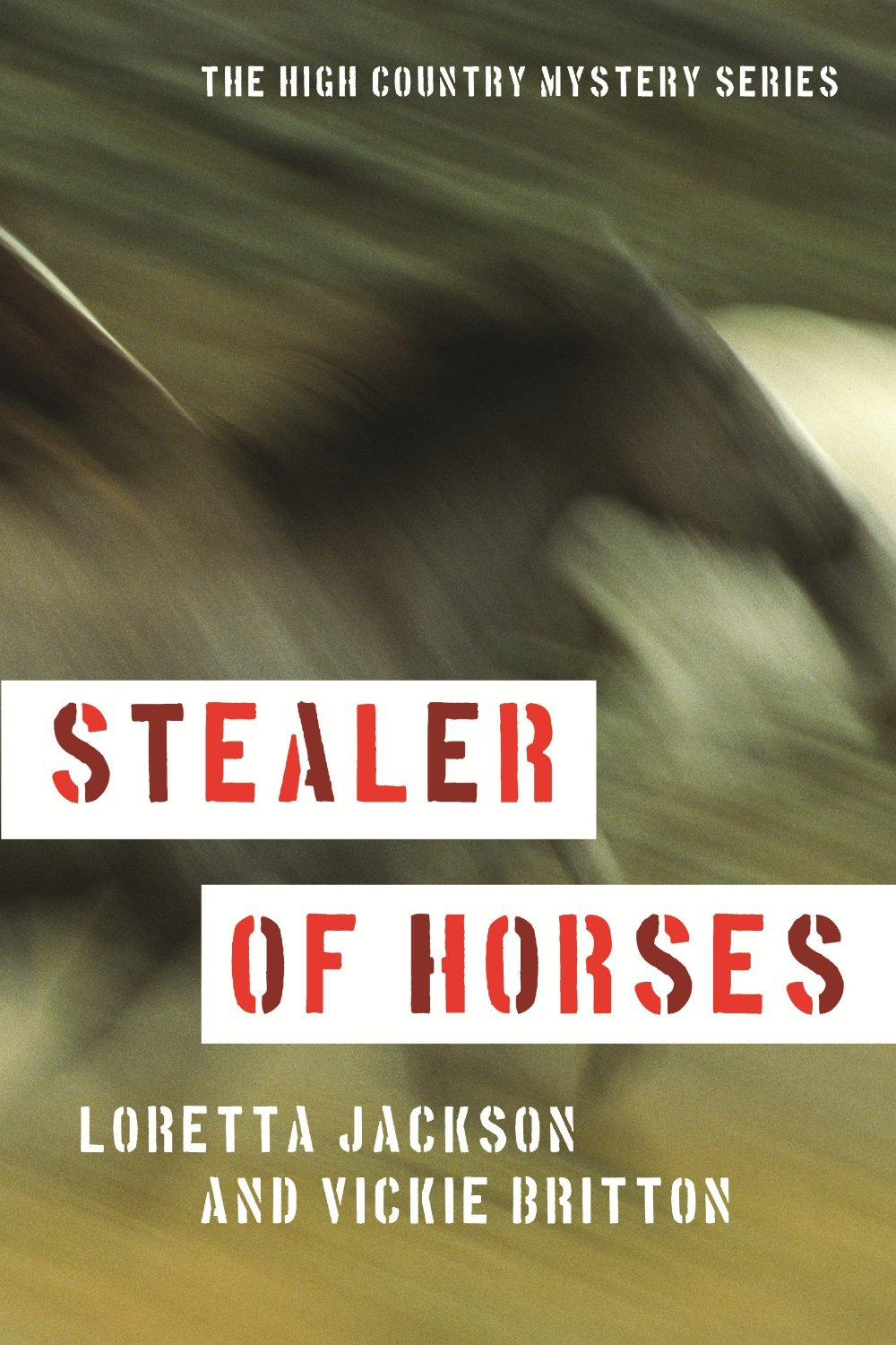 READ STEALER OF HORSES on Kindle or in Paperback