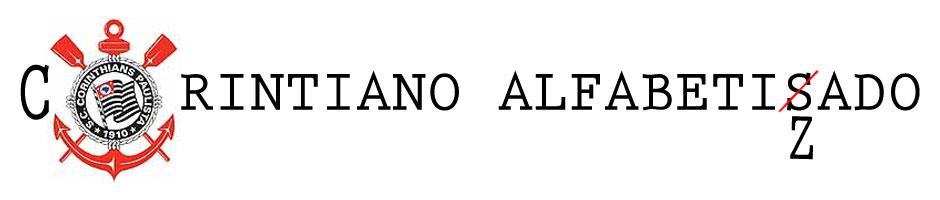 CORINTIANO ALFABETIZADO - ESTE BLOG É ATUALIZADO DIARIAMENTE