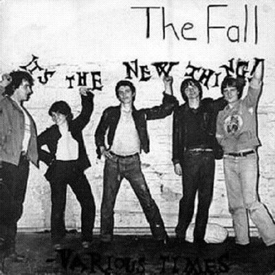 Not Just Movies The Fall The Early Years 1976 1980