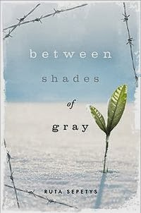 Between Shades of Gray Novel by Ruta Sepetys