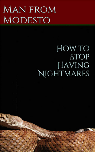 How to stop these nightmares!?