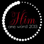 One Word - 2013  ... HIM