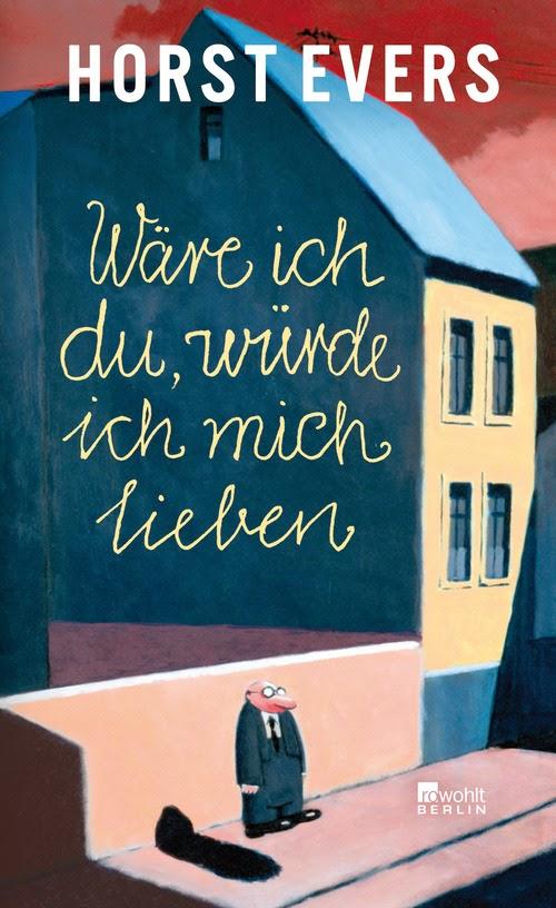 http://www.rowohlt.de/buch/Horst_Evers_Waere_ich_du_wuerde_ich_mich_lieben.3054856.html