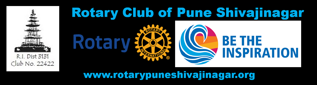 Rotary Club of Pune Shivajinagar - BE THE INSPIRATION