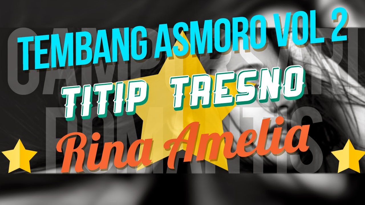 Titip Tresno Rina Amelia Campursari Romantis Tembang Asmoro Vol 2 ~ OM ...