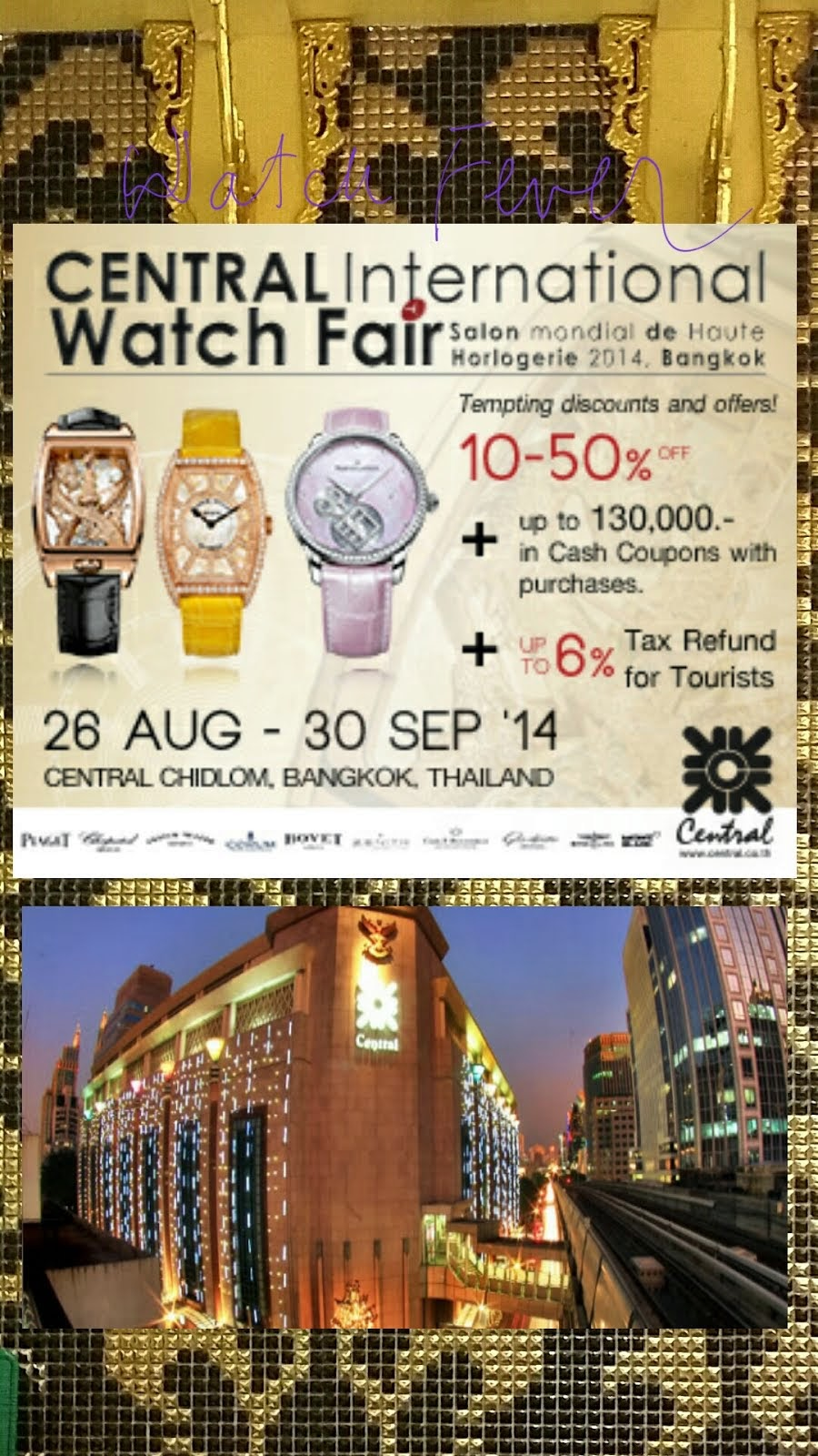 Central Intrnational Watch fair Chidlom, Bangkok